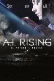 A.I. Rising – Il futuro è adesso