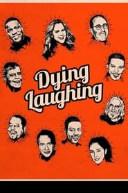 Poster for Dying Laughing