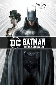 Batman: Gotham a Luz de Gas [2018][Mega][Latino][1 Link][1080p]