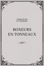 Boxeurs en tonneaux 1897