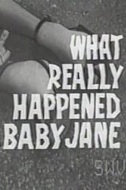 What Really Happened to Baby Jane