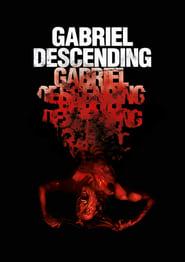 Gabriel Descending 2019