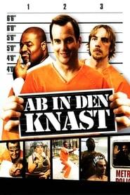 Ab in den Knast (2006)