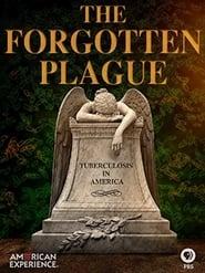 The Forgotten Plague (2015)