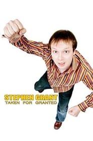 Stephen Grant: Taken for Granted