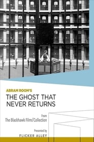 The Ghost That Never Returns (1930)