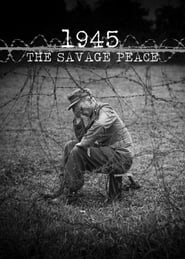 1945: The Savage Peace