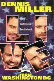 Dennis Miller: Live From Washington D.C. - They Shoot HBO Specials, Don't They?