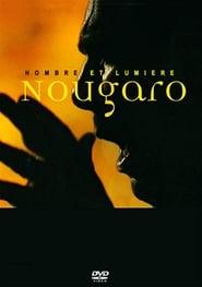 Nougaro Hombre et Lumière 2004