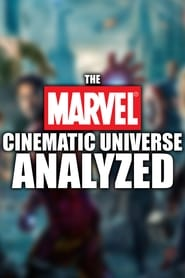 The Marvel Cinematic Universe Analyzed - Watch Movies Online Streaming