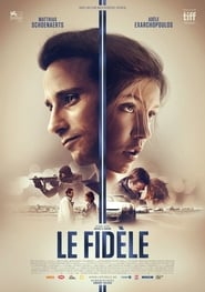 film Le Fidèle streaming vf