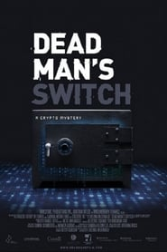 Dead Man's Switch: A Crypto Mystery (2021)
