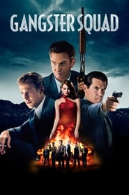 Gangster Squad – Elita gangsterilor (2013)