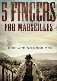 film simili a Five Fingers for Marseilles
