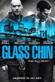 Glass Chin 2014