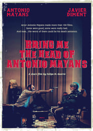 Bring Me the Head of Antonio Mayans
