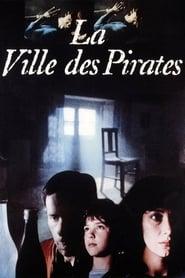 La Ville des pirates 1984