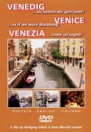 Venedig - als hätten wir geträumt