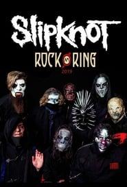 Slipknot : Rock Am Ring 2019 2019