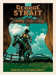 George Strait: The Cowboy Rides Away