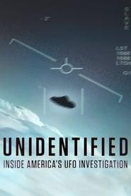 Unidentified: Inside America's UFO Investigation Season 1 Episode 3