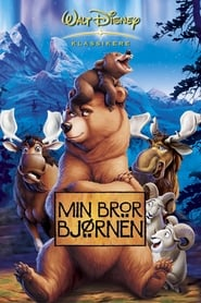 Min Bror Bjørnen – Brother Bear (2003)
