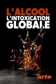 L'alcool, l'intoxication globale (2020)