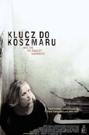 Klucz do koszmaru / The Skeleton Key 2005