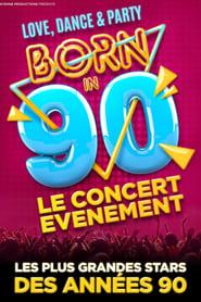 Born in 90 – Le concert nostalgique (2021)