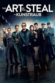 The Art of the Steal – Der Kunstraub [2013]