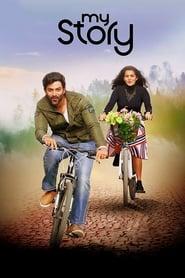 My Story (2018) Malayalam Full Movie Online