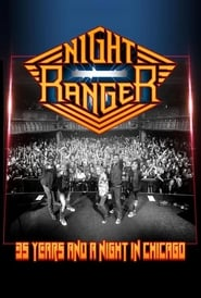 Night Ranger – 35 Years and a Night in Chicago