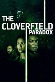 Gucke The Cloverfield Paradox