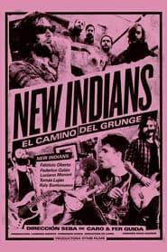 New Indians: el camino del grunge (2021)