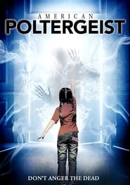 American Poltergeist (2016) Full Movie