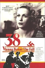 '38 - Vienna Before the Fall