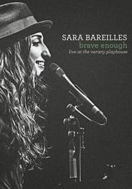 Sara Bareilles: Brave Enough Live at the Variety Playhouse 2013