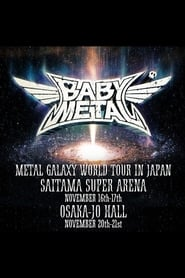 BABYMETAL - Metal Galaxy World Tour in Japan 2020