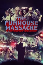 Poster for The Funhouse Massacre