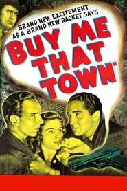 Buy Me That Town 1941