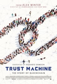 Trust Machine: The Story of Blockchain (2018)