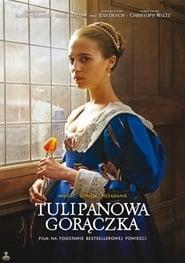 Tulipanowa gorączka / Tulip Fever 2017