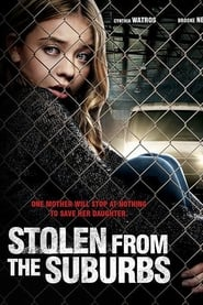Regarder Stolen from the Suburbs en streaming sur Voirfilm