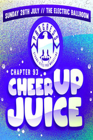 PROGRESS Chapter 93: Cheer Up Juice 2019