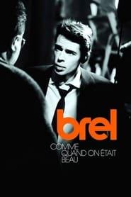 Jacques Brel - Comme quand on était beau