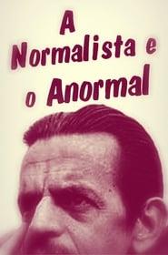 A Normalista e o Anormal 2013