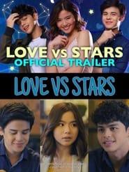 Love vs Stars