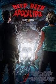 Deep Dish Apocalypse (2018)