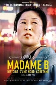 Madame B., histoire d'une Nord-Coréenne 2017