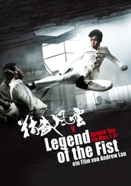 Legend of the Fist 2010